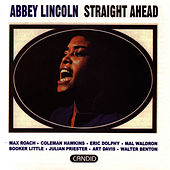 Straight Ahead by Abbey Lincoln