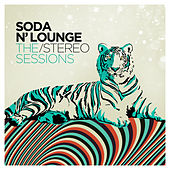 Soda N' Lounge: The Stereo Sessions by Various Artists