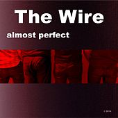Almost Perfect by The Wire