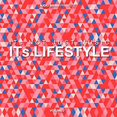 It´s Not Just Music, It´s Lifestyle, Vol. 2 by Various Artists