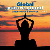 Global Future Sound Vol. 1 von Various Artists