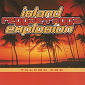 Island Reggae Ragga Explosion, Vol. 1 by Various Artists