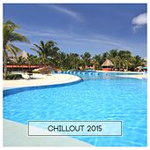Chillout 2015 by Various Artists