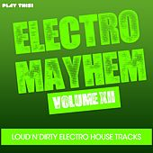 Electro Mayhem, Vol. 12 by Various Artists