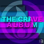 The Crave Album by Various Artists