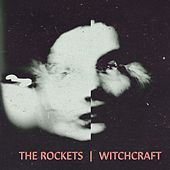Witchcraft by The Rockets