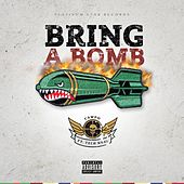 Bring a Bomb (feat. Tech N9ne) by Campo