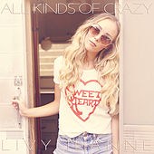 All Kinds of Crazy by Livy Jeanne