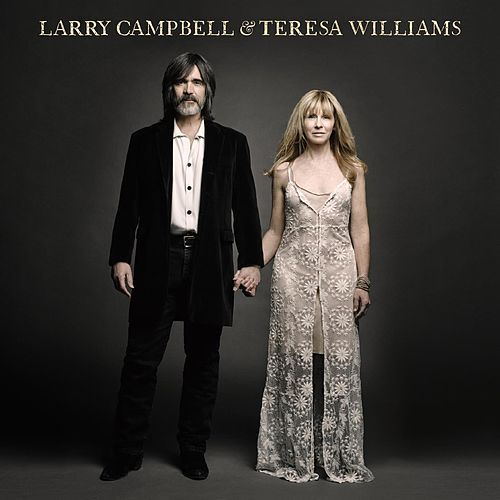 Larry Campbell & Teresa Williams by Larry Campbell