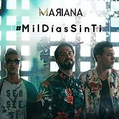 Mil Días Sin Ti by Mariana