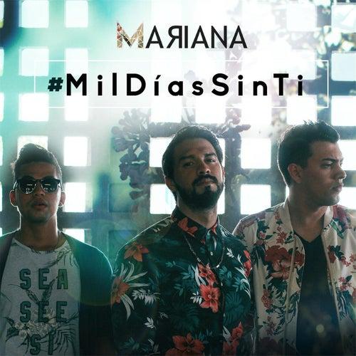 Mil Días Sin Ti by Mariana