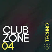 Club Zone - Techno, Vol. 4 by Various Artists