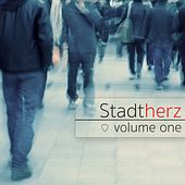 Stadtherz, Vol. 1 by Various Artists