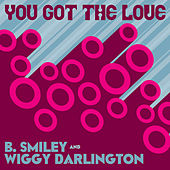 You Got the Love by Various Artists