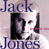 Greatest Hits (MCA) by Jack Jones