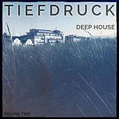 Tiefdruck - Deep House, Vol. 2 (Modern House Music) by Various Artists