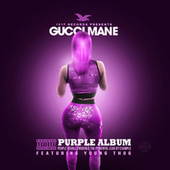 The Purple Album by Gucci Mane