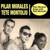 Pilar Morales Sings With Tete Montoliu (Bonus Track Version) by Tete Montoliu