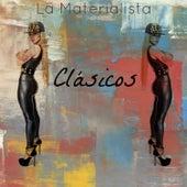 Clásicos by La Materialista
