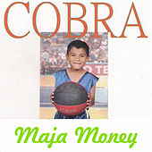 Maja Money von Cobra