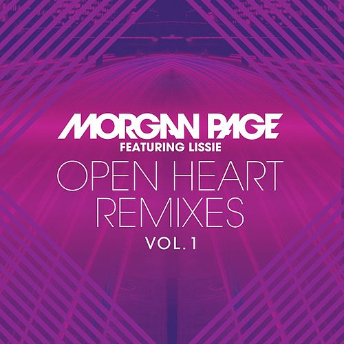 Open Heart Remixes Vol. 1 by Morgan Page