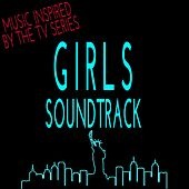 Girls Soundtrack: Music Inspired by the TV Series by Various Artists