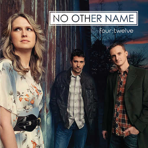 Four:Twelve by No Other Name