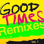 Good Times  (Remixes), Vol. 1 by Arling & Cameron