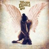 Where Angels Fly by Trucker Diablo