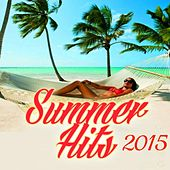 Summer Hits 2015 by Various Artists