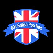 60s British Pop Hits by Various Artists