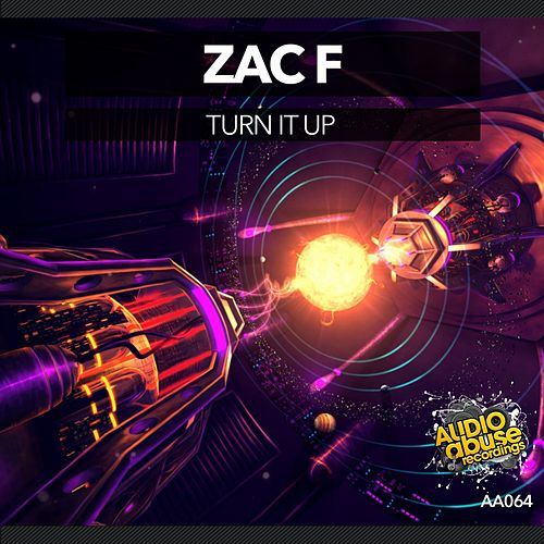 Turn It Up by Zac F