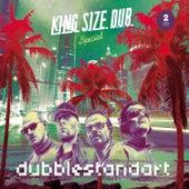 King Size Dub - Special by Dubblestandart