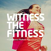 Witness The Fitness - EP by Various Artists