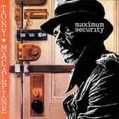 Maximum Security by Tony MacAlpine