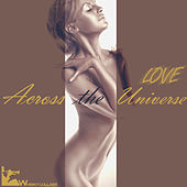 Love: Across the Universe by Various Artists