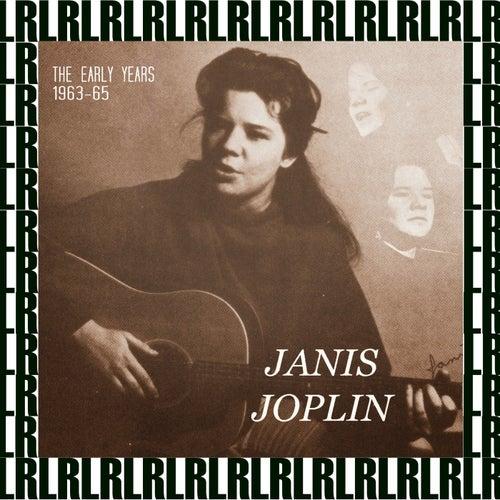 The Early Years, 1963-1965 (Remastered) von Janis Joplin