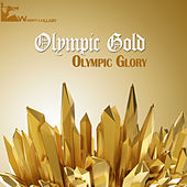Olympic Gold - Olympic Glory by Various Artists