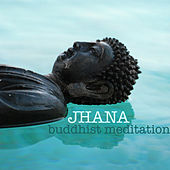 Jhana Buddhist Meditation - Practicing the Jhanas with Mindfulness Meditations Music by Meditation Music Dreaming