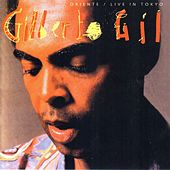 Oriente (Live in Tokyo) by Gilberto Gil