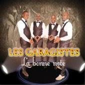 La bonne note by Les Garagistes