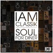 I Am Classik (Soul for Dinner) von Various Artists