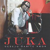 Desejo Dar-Te Amor by Juka