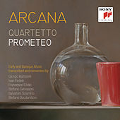Arcana by Quartetto Prometeo