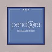 Demasiado Cielo by Pandora