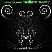 Brazilian Trance Party by Various Artists