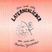 Neue und alte Laternenlieder by Stephen Janetzko