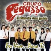 En Vivo... Para Ti (En Vivo) by Grupo Pegasso