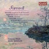 Haydn: Symphony No. 45 - Martin: Pavane Couleur Du Temps - Vogel: Farewell - Haller: Farewell - Schaeuble: Symphony Op. 27 by Various Artists