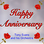 Happy Anniversary by Tony Evans